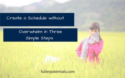 Create a Schedule without Overwhelm in Three Simple Steps